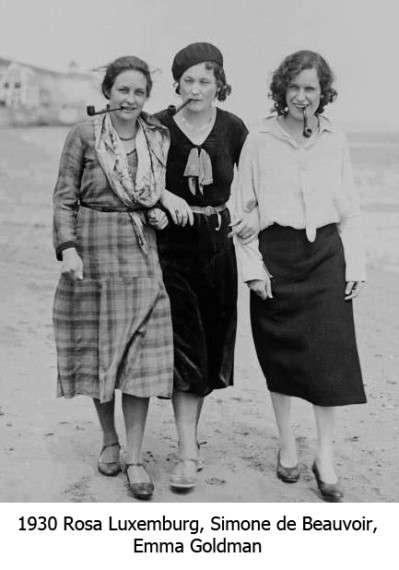 1930, Rosa Luxemburg, Simone de Beauvoir, Emma Goldman