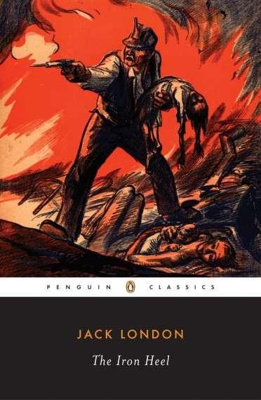 Δημοσιευμένη για πρώτη φορά το 1907 «η Σιδερένια Φτέρνα» του Λόντον συνεχίζει να ενεργεί αυτόβουλα ακόμη και σήμερα.