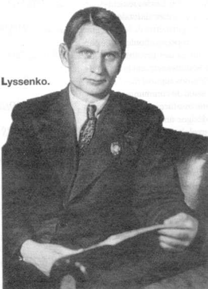Trofim Denisovich Lysenko (1898 – 1976)