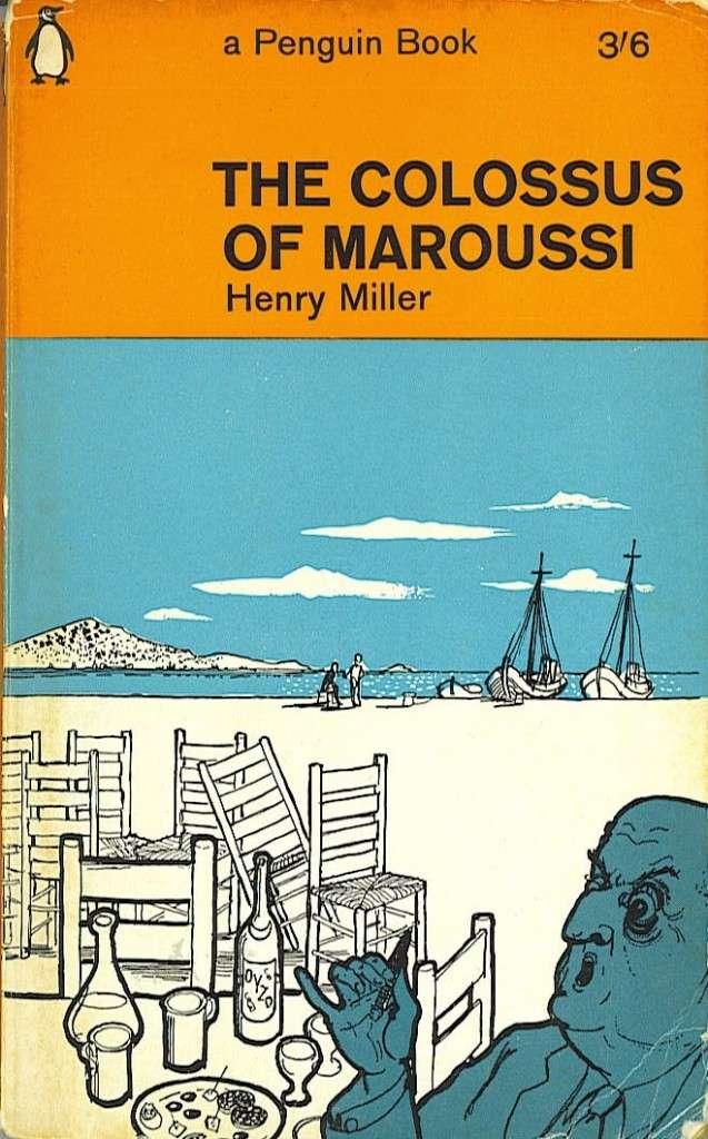 Χένρυ Μίλλερ, Ο Κολοσσός του Μαρουσιού
