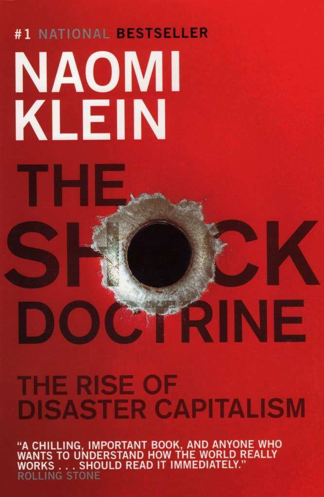 Naomi Klein: «Το Δόγμα του Σοκ»